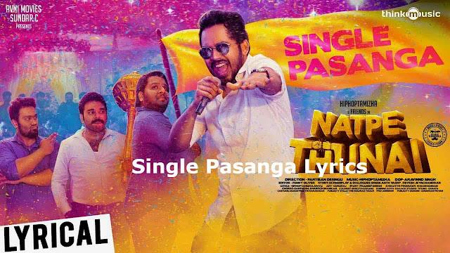 Single Pasanga Lyrics – Natpe Thunai