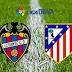 Ver Levante vs Atlético de Madrid en VIVO ONLINE DIRECTO
