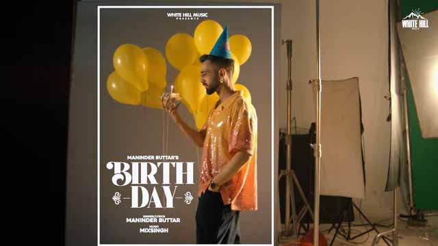 Lyrics Of New Songs Birthday | Jugni - Maninder Buttar
