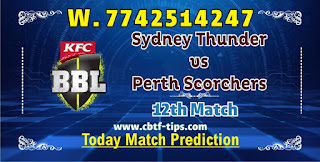 Perth vs Thunder 12th BBL Ball to ball Cricket today match prediction 100% sure Cricfrog Who Will win today Big Bash League