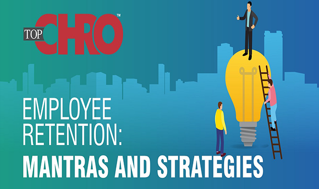 Employee Retention: Mantras and Strategies