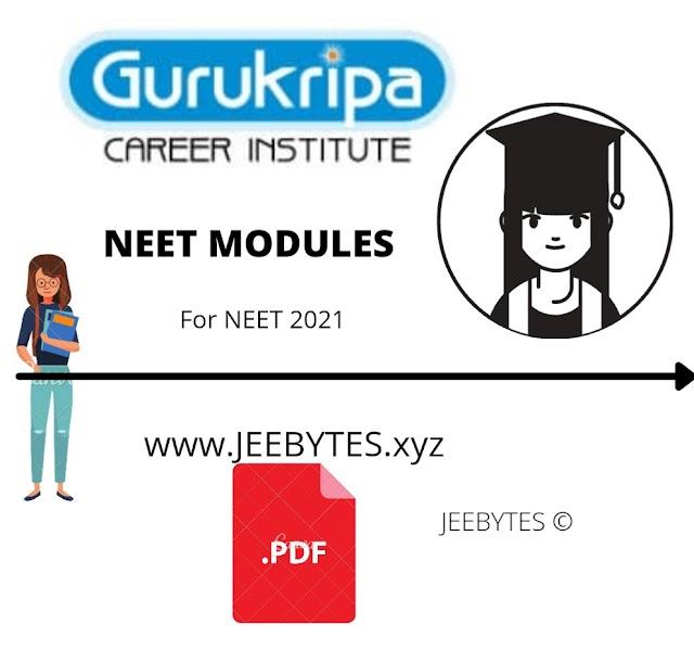 Gurukripa Career Institute NEET MODULUES [PDF]