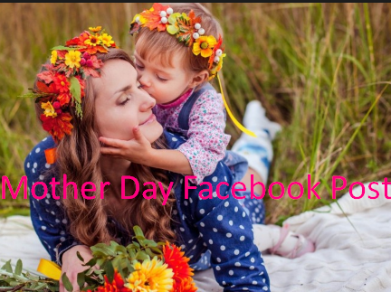 Mother Day Facebook Post
