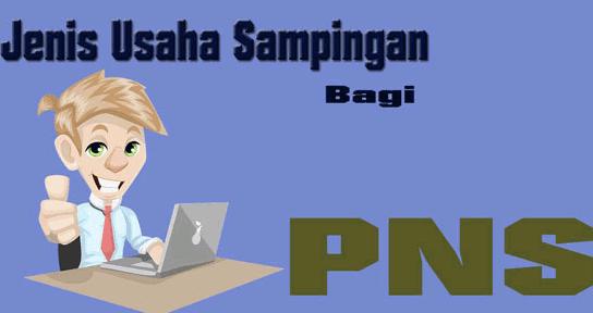 Yuk, Pilih Peluang Usaha Sampingan Untuk PNS