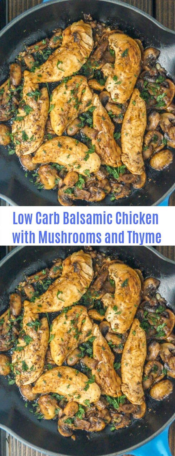 Low Carb Balsamic Chicken with Mushrooms and Thyme