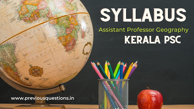 Syllabus of Assistant professor Geography Kerala collegiate education