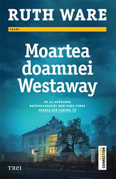 [Recenzie] Moartea doamnei Westaway - Ruth Ware