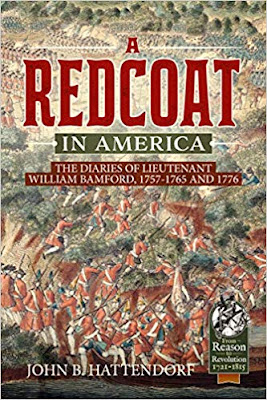 A Redcoat in America: The Diaries of Lieutenant William Bamford, 1757-1765 and 1776