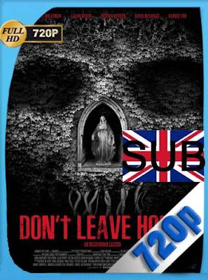 Don't Leave Home (2018)HDRIP[720P] subtitulada [GoogleDrive] DizonHD