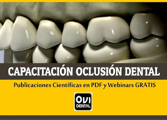 CAPACITACIÓN OCLUSIÓN DENTAL: Más de 20 Publicaciones en PDF y Webinars GRATIS para compartir