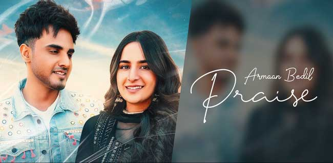 Praise Lyrics by Armaan Bedil