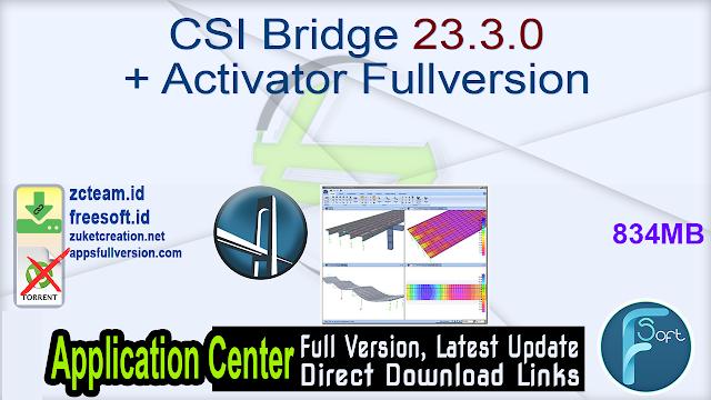 CSI Bridge 23.3.0 + Activator Fullversion