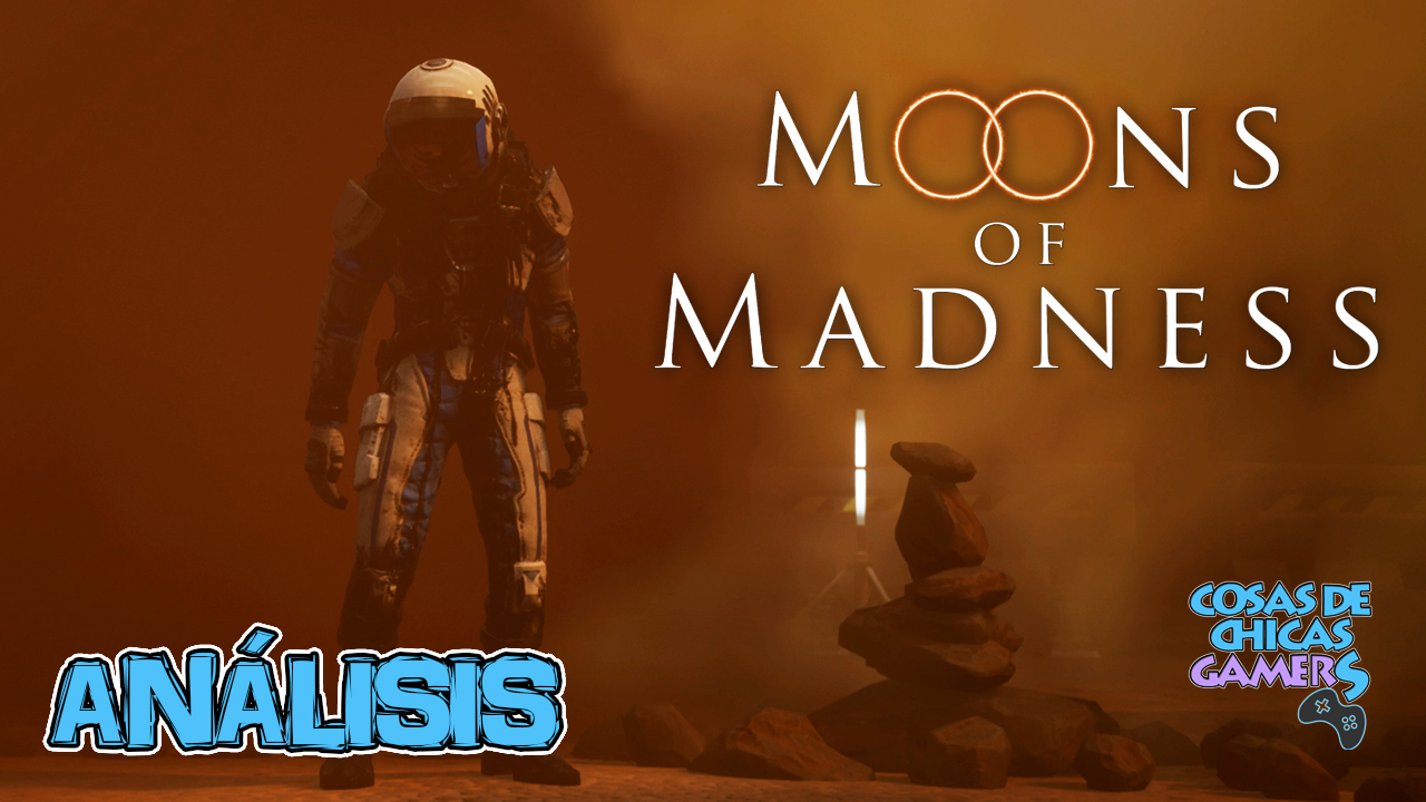 MOONS OF MADNESS - ANÁLISIS