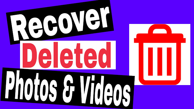 Recover Deleted Photos & Videos