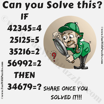 Can you solve this? IF 423445=4, 25125=5, 35216=2, 56992=2 then 34679=?
