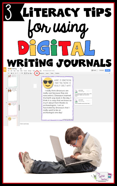 3 Literacy Tips for Using Digital Writing Journals in your Classroom. GAFE