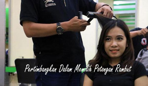 Pertimbangkan Dalam Memilih Potongan Rambut