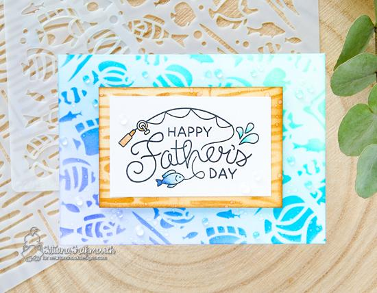 Father's Day card by Tatiana Trafivomich | Father's Day Stamp Set, Tropical Fish Stencil and Hardwood Stencil by Newton's Nook Designs #newtonsnook #handmade