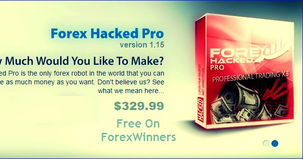 Forex Hacked Pro – Forex Winners | Free Download