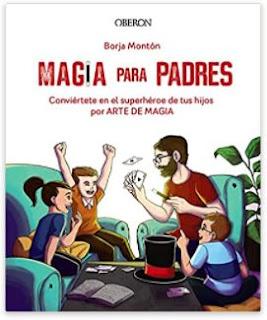 «Magia para padres» de Borja Montón