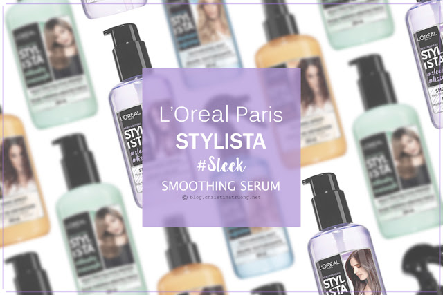 L'Oreal Paris Stylista #Sleek Smoothing Serum. Heat protection 230°C and all-day anti-frizz First Impression Review