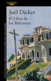 """Reseña: """"El libro de los Baltimore"""" - Joël Dicker"""