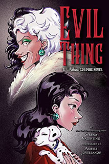 Evil Thing: A Villains Graphic Novel