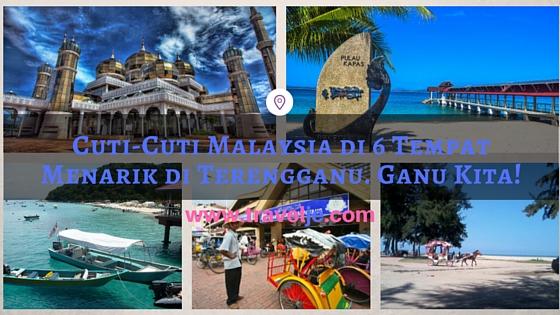 Tempat Menarik Di Terengganu Untuk Dilawati Desainrumahid