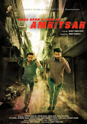 Once Upon A Time In Amritsar 2016 Full Punjabi Movie Download
