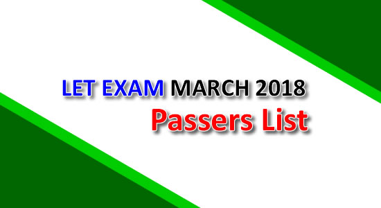 List of Passers March 2018 LET, teachers board exam elementary & secondary level