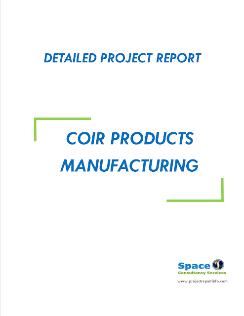 Project Report on Coir Products Manufacturing