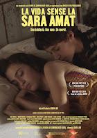 La Vida Sin Sara Amat - Estrenos de cartelera del fin de semana del 11-12 Julio