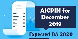 AICPIN for December 2019 - Expected DA 2020