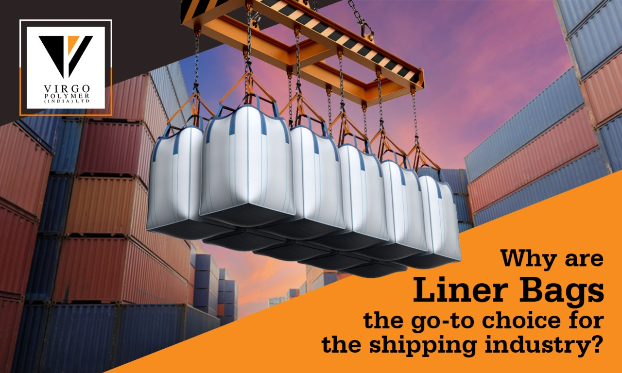 Why are Liner Bags the preferred choice for the shipping industry?