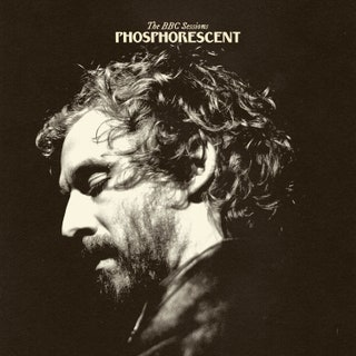 Phosphorescent - The BBC Sessions EP Music Album Reviews