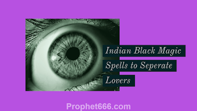 Voodoo Black Magic Spells to Separate Husband and Wife