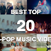 [Poll] Top Best 20 K-pop Music Videos (Round 2)