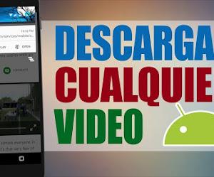 4 Apps para descargar videos de cualquier sitio de internet