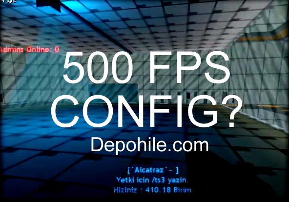 Counter Strike 1.6 Saniyede Hızlandıran 500 FPS CFG İndir 2021