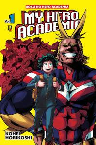 My hero academia Volume 1 - Kohei Horikoshi