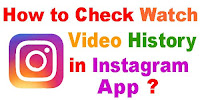 how to find recently watched videos on instagram app 2020