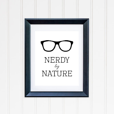 Nerdy by Nature Printable