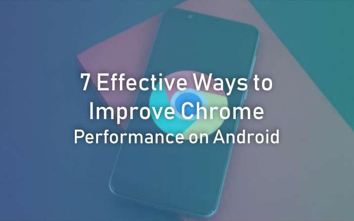 Improve Chrome Performance