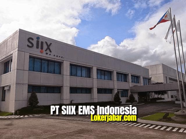Lowongan Kerja PT SIIX EMS Indonesia 2021