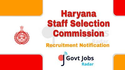HSSC Recruitment Notification 2019, govt jobs in Haryana, Latest HSSC Recruitment Update