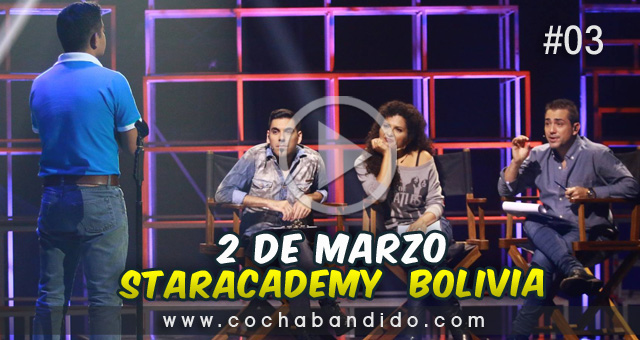 2marzo-staracademy-bolivia-cochabandido-blog-video.jpg