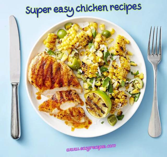 Insanely delicious 5-ingredient super easy chicken recipes