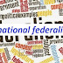International federalism needs for sustainable global peace and security.