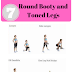 7 Exercises to Build a Round Booty and Toned Legs!