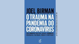 Capa do livro O trauma na pandemia do Coronavírus: Suas dimensões políticas, sociais, econômicas, ecológicas, culturais, éticas e científicas